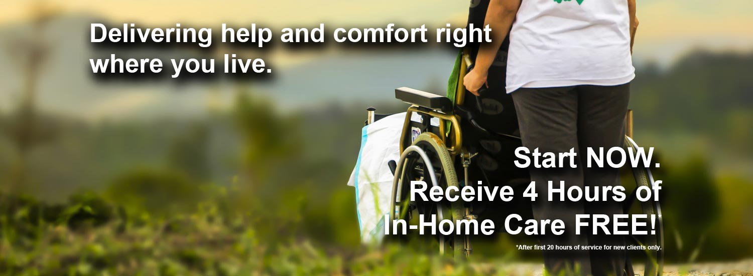 Help and comfort right where you live.